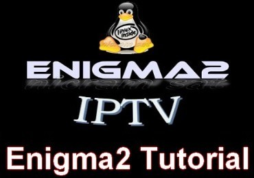Enigma2 Tutorial